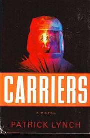 CARRIERS by Patrick Lynch