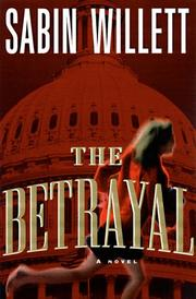 THE BETRAYAL by Sabin Willett