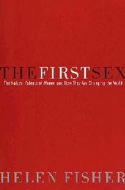 THE FIRST SEX by Helen Fisher