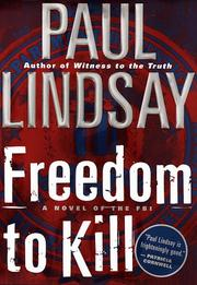 FREEDOM TO KILL by Paul Lindsay