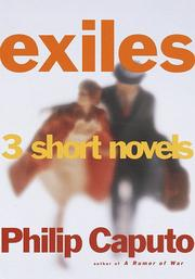 EXILES by Philip Caputo