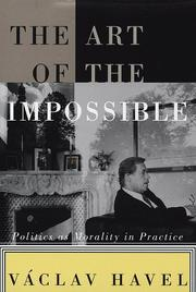 THE ART OF THE IMPOSSIBLE by Vaclav Havel