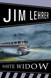 WHITE WIDOW by Jim Lehrer