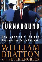 TURNAROUND by William Bratton