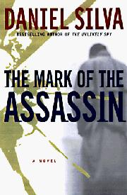 THE MARK OF THE ASSASSIN by Daniel Silva