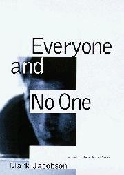 EVERYONE AND NO ONE by Mark Jacobson