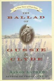 THE BALLAD OF GUSSIE AND CLYDE by Aaron Latham