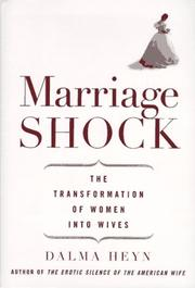 MARRIAGE SHOCK by Dalma Heyn