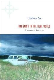 BARGAINS IN THE REAL WORLD by Elizabeth Cox