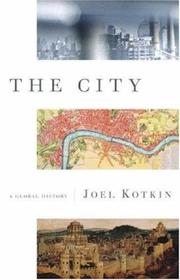 THE CITY by Joel Kotkin
