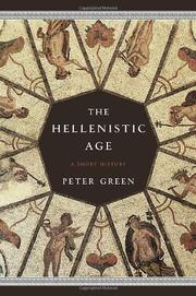 THE HELLENISTIC AGE by Peter Green
