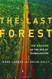 THE LAST FOREST by Mark London