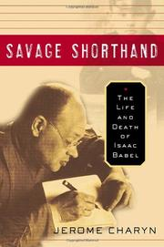 SAVAGE SHORTHAND by Jerome Charyn