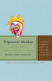 TRIPMASTER MONKEY by Maxine Hong Kingston