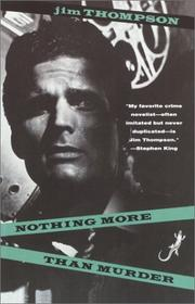 NOTHING MORE THAN MURDER by Jim Thompson