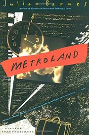 METROLAND by Julian Barnes