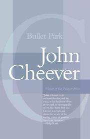 BULLET PARK by John Cheever