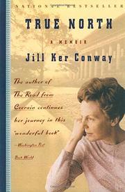 TRUE NORTH: A Memoir by Jill Ker Conway
