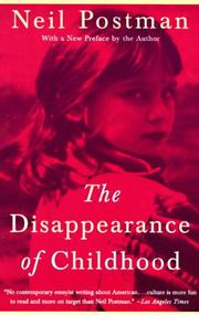 THE DISAPPEARANCE OF CHILDHOOD by Neil Postman