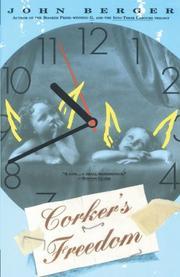CORKER'S FREEDOM by John Berger