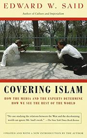 COVERING ISLAM by Edward W. Said