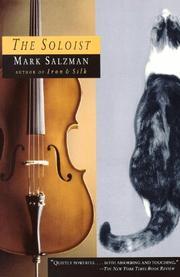 THE SOLOIST by Mark Salzman