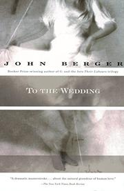 TO THE WEDDING by John Berger