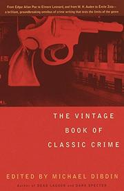 THE VINTAGE BOOK OF CLASSIC CRIME by Michael Dibdin