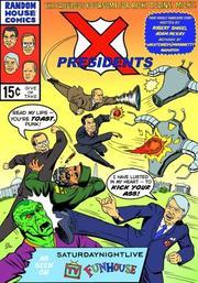 X-PRESIDENTS by Robert Smigel