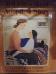 TELL ME A REAL ADOPTION STORY by Betty Jean Lifton