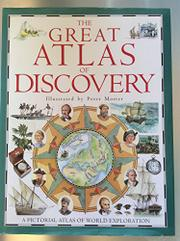 THE GREAT ATLAS OF DISCOVERY by Neil Grant