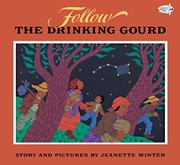 FOLLOW THE DRINKING GOURD by Jennette Winter