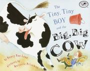 THE TINY, TINY BOY AND THE BIG, BIG COW by Nancy van Laan
