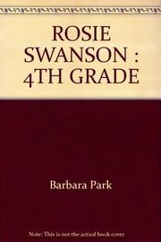 ROSIE SWANSON by Barbara Park