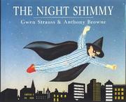 THE NIGHT SHIMMY by Gwen Strauss