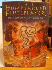 THE HUMPBACKED FLUTEPLAYER by Sharman Apt Russell