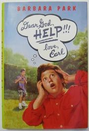 DEAR GOD, HELP!!! LOVE, EARL by Barbara Park