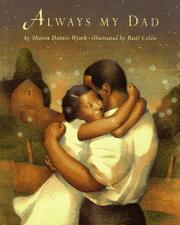 ALWAYS MY DAD by Sharon Dennis Wyeth