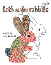 LET'S MAKE RABBITS by Lee Lionni