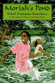MORIAH'S POND by Ethel Footman Smothers