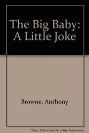 THE BIG BABY by Anthony Browne