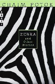 ZEBRA by Chaim  Potok
