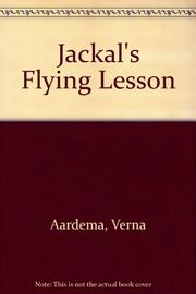 JACKAL'S FLYING LESSON by Verna Aardema