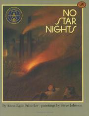 NO STAR NIGHTS by Anna Egan Smucker
