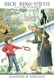 THE INVISIBLE DOG by Dick King-Smith