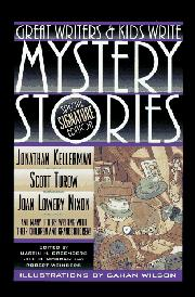 GREAT WRITERS AND KIDS WRITE MYSTERY STORIES by Martin H. Greenberg