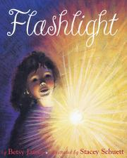 FLASHLIGHT by Betsy James