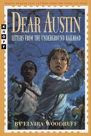 DEAR AUSTIN by Elvira Woodruff