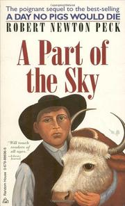 A PART OF THE SKY by Robert Newton Peck