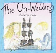 THE UN-WEDDING by Babette Cole